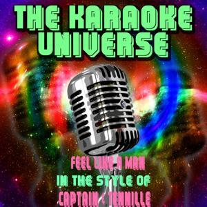 Feel Like a Man (Karaoke Version) [In the Style of Captain & Tennille]