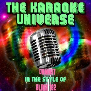Dammit (Karaoke Version) [in the Style of Blink 182]