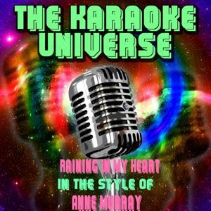 Raining In My Heart (Karaoke Version) [In the Style of Anne Murray]