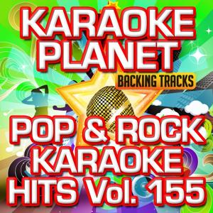 Pop & Rock Karaoke Hits, Vol. 155 (Karaoke Version)
