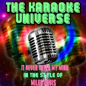 It Never Enter My Mind (Karaoke Version) [in the Style of Miles Davis]