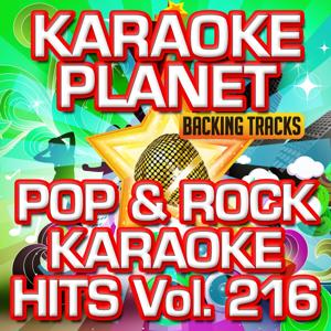 Pop & Rock Karaoke Hits, Vol. 216 (Karaoke Version)