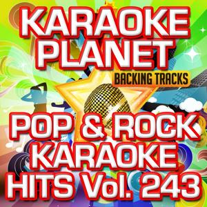 Pop & Rock Karaoke Hits, Vol. 243 (Karaoke Version)