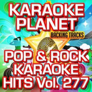 Pop & Rock Karaoke Hits, Vol. 277 (Karaoke Version)