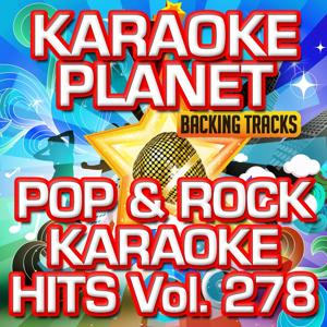 Pop & Rock Karaoke Hits, Vol. 278 (Karaoke Version)
