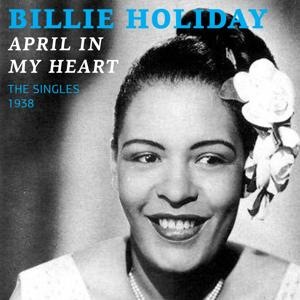 April in My Heart (The Singles 1938)