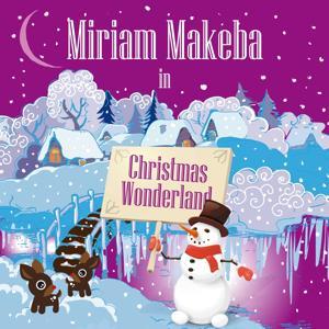Miriam Makeba in Christmas Wonderland