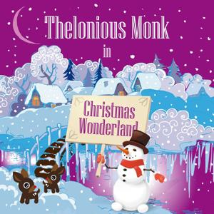 Thelonious Monk in Christmas Wonderland