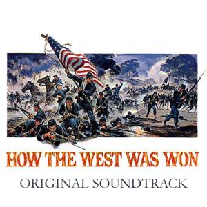 How the West Was Won (From 'How the West Was Won' Original Soundtrack)