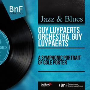 A Symphonic Portrait of Cole Porter (Arranged By Guy Luypaerts, Mono Version)