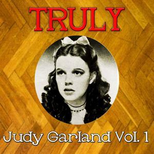 Truly Judy Garland, Vol. 1