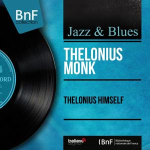 Thelonius Himself (Mono Version)