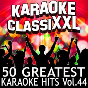 50 Greatest Karaoke Hits, Vol. 44 (Karaoke Version)