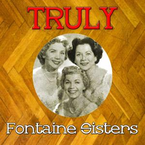 Truly Fontaine Sisters