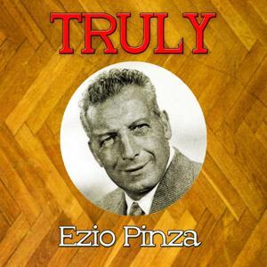 Truly Ezio Pinza