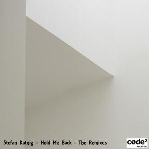 Hold Me Back (The Remixes)