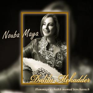 Nouba maya (Hommage à cheikh Mamad Benchaouch)