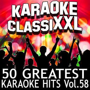 50 Greatest Karaoke Hits, Vol. 58 (Karaoke Version)