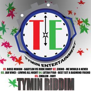 Tymin Riddim
