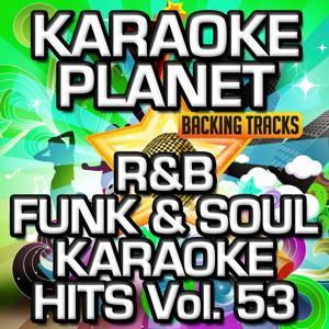 R&B Funk & Soul Karaoke Hits, Vol. 53 (Karaoke Version)