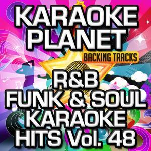 R&B Funk & Soul Karaoke Hits, Vol. 48 (Karaoke Version)