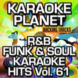 R&B Funk & Soul Karaoke Hits, Vol. 61 (Karaoke Version)