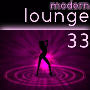 33 Modern Lounge (Lounge Chill Out New Sound)