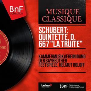 Schubert: Quintette, D. 667