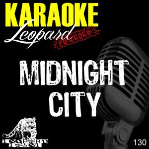 Midnight city (Karaoke version) (Originally performed by M83)