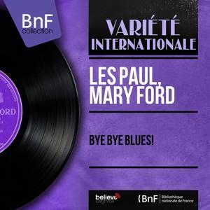 Bye Bye Blues! (Mono Version)