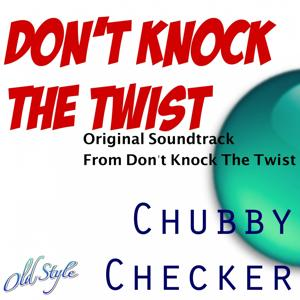 Don't Knock the Twist (Original Soundtrack From