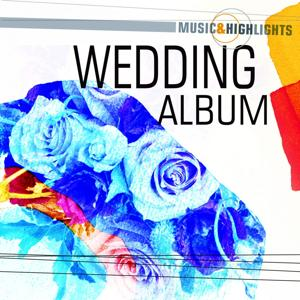 Music & Highlights: Wedding Album