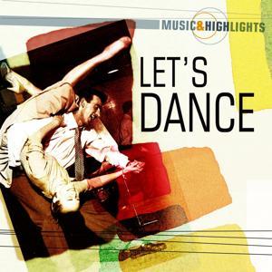 Music & Highlights: Let's Dance