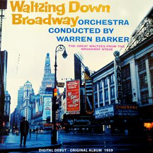 Waltzing Down Broadway (Original Album Plus Bonus Tracks 1959)