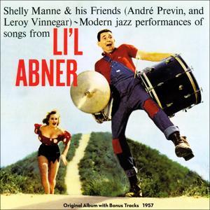 Modern Jazz Performances of Songs from Li'l Abner (Original Album Plus Bonus Tracks 1957)