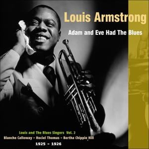 Adam and Eve Had the Blues (Louis and The Blues Singers, Vol. 2 - 1925 - 1926)