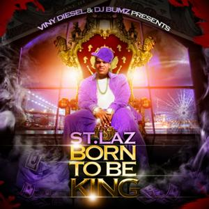Born to Be King (Viny Diesel & DJ Bumz Presents)