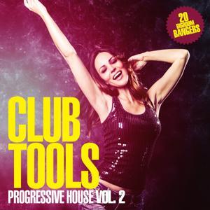 Club Tools - Progressive House, Vol. 2