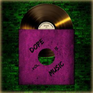 Dope Music, Vol. 15