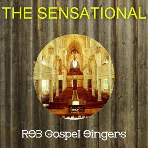 The Sensational Rsb Gospel Singers