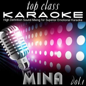 Top Class Karaoke: Mina, Vol. 1 (High Definition Sound Mixing for Top Class Karaoke)
