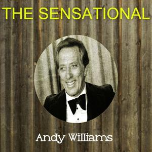 The Sensational Andy Williams
