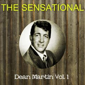 The Sensational Dean Martin, Vol. 1