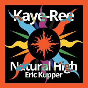 Natural High (Eric Kupper's Mix)