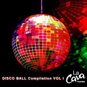 LA CAVA Disco Ball Compilation, Vol. 1