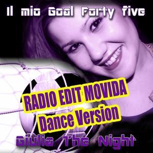 Il mio goal forty five (Radio Edit Movida Dance Version)