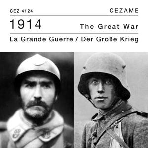 1914 La Grande Guerre (The Great War - Der Grosse Krieg)
