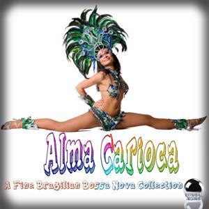 Alma Carioca a Fine Brazilian Bossa Nova Collection