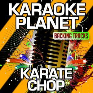 Karate Chop (Karaoke Version) (Originally Performed By Future & Lil Wayne)