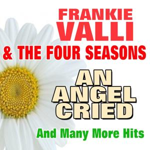 An Angel Cried (And Many More Hits)